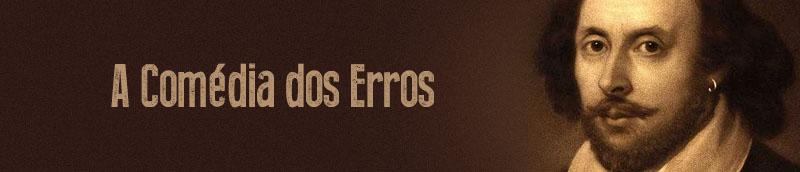 A Comedia dos Erros